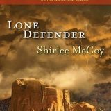 Lone Defender by Shirlee McCoy