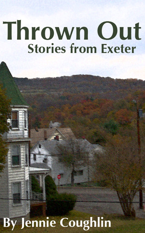 Thrown Out: Stories from Exeter by Jennie Coughlin