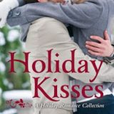 Holiday Kisses: A Holiday Romance Collection by Shannon Stacey, Jaci Burton, HelenKay Dimon and Alison Kent