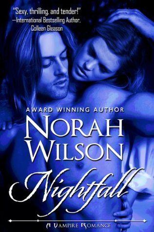 Nightfall by Norah Wilson