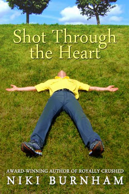 Shot Through the Heart by Niki Burnham