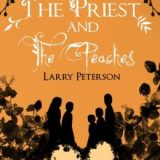 The Priest and the Peaches by Larry Peterson