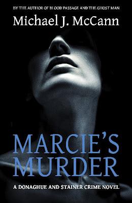Marcie's Murder by Michael J. McCann