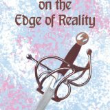 The Kingdom on the Edge of Reality by Gahan Hanmer