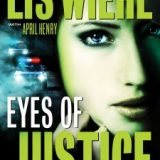 Eyes Of Justice by Lis Wiehl with April Henry
