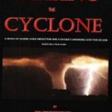Chasing The Cyclone A Father's Unending Love For His Son by Peter Thomas Senese
