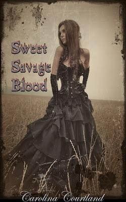 Sweet Savage Blood by Carolina Courtland
