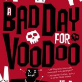 A Bad Day for Voodoo Guest Post by Jeff Strand