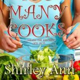 Too Many Cooks by Shirley Ann Wilder