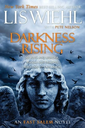 Darkness Rising by Lis Wiehl w/ Pete Nelson