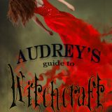 Audrey's Guide to Witchcraft by Jody Gehrman