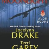Blood by Moonlight by Jocelynn Drake, Terri Garey, Caris Roane