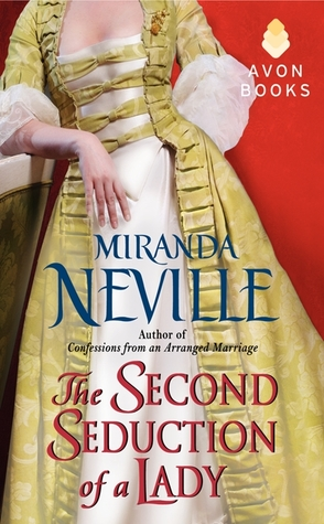 The Second Seduction of a Lady and The Importance of Being Wicked by Miranda Neville