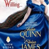 The Lady Most Willing.. by Julia Quinn, Eloisa James, Connie Brockaway