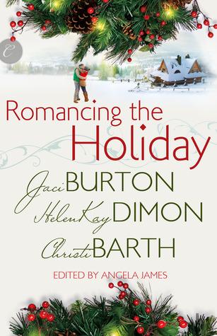 Coffee Pot Reviews: Romancing the Holiday by Jaci Burton, HelenKay Dimon, Christi Barth