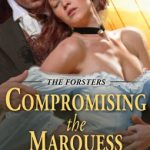 Compromising the MarquessCompromising the Marquess