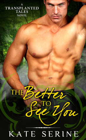 The Better To See You by Kate SeRine