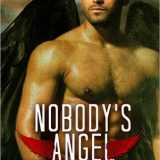 Nobody's Angel by Stacy Gail