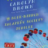 The Blue-Ribbon Jalapeno Society Jubilee by Carolyn Brown