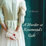 A Murder at Rosemund's Gate