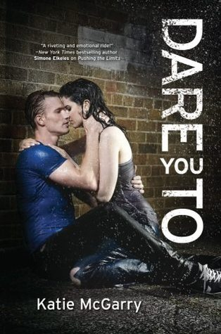 Release Day Review: Dare You To by Katie McGarry