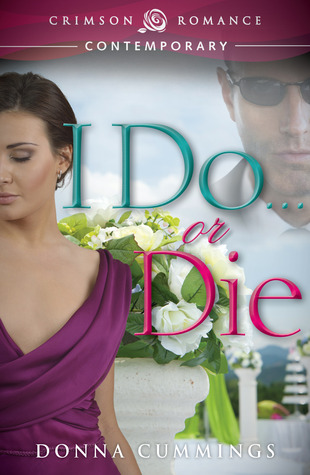 Review: I Do … or Die by Donna Cummings