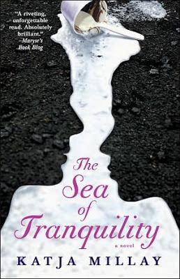 Sea of Tranquility by Katja Millay