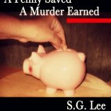 Review: A Penny Saved A Murder Earned by S.G. Lee