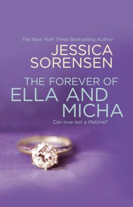 The Forever of Ella and Micha by Jessica Sorensen