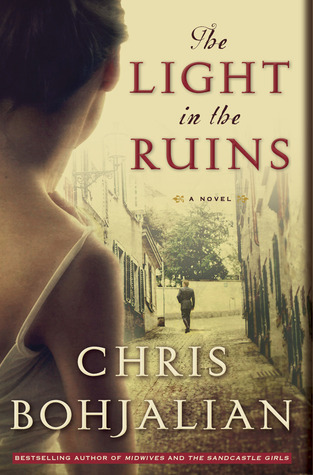 Review: The Light in the Ruins by Chris Bohjalian