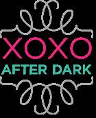 XOXO After Dark