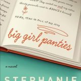 Review: Big Girl Panties: A Novel by Stephanie Evanovich