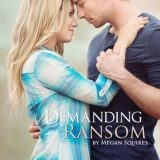 Demanding Ransom by Megan Squires