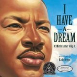 I Have a Dream by Martin Luther King Jr., Kadir Nelson