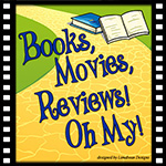 Books, Movies, Reviews, Oh My!
