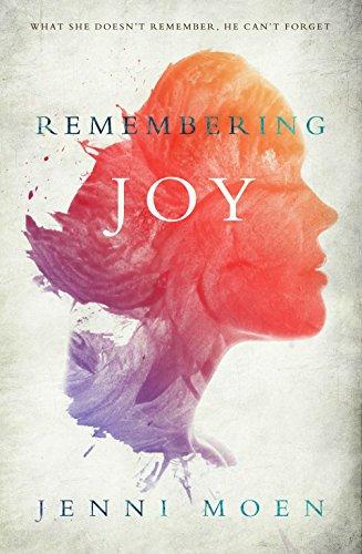 Remembering Joy by Jenni Moen
