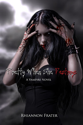 Pretty When She Destroys by Rhiannon Frater