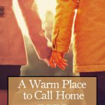 A Warm Place to Call Home
