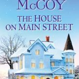 The House on Main Street by Shirlee McCoy
