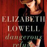 Dangerous Refuge by Elizabeth Lowell