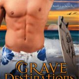 Grave Destinations by Lori Sjoberg