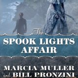 The Spook Lights Affair by Marcia Muller & Bill Pronzini