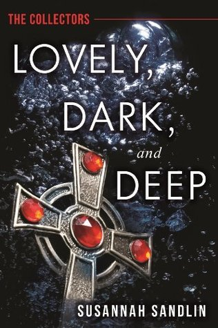 Lovely, Dark, and Deep by Susannah Sandlin