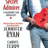 Confessions of a Secret Admirer: A Valentine's Day Anthology by Jennifer Ryan, Candis Terry & Jennifer Seasons