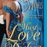 Must Love Dukes by Elizabeth Michels