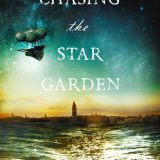 Chasing the Star Garden by Melanie Karsak