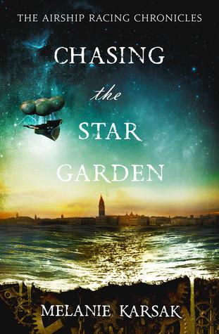 Chasing the Star Garden by Melanie Karsak