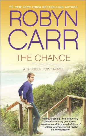 The Chance by Robyn Carr