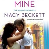 Make You Mine by Macy Beckett