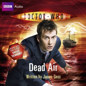 Doctor Who: Dead Air by James Goss